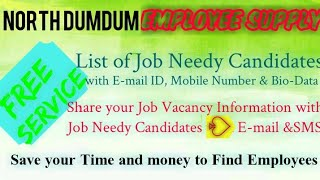 NORTH DUMDUM    EMPLOYEE SUPPLY   ! Post your Job Vacancy ! Recruitment Advertisement ! Job Informat