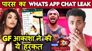 Bigg Boss 13 | GF Akanksha Puri LEAKS Paras Chhabra's WhatsApp Messages | BB 13 Latest Video