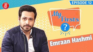 When Emraan Hashmi Proposed To A School Girl & She Complained To The Principal | My Firsts