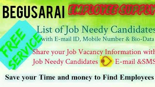 BEGUSARAI    EMPLOYEE SUPPLY   ! Post your Job Vacancy ! Recruitment Advertisement ! Job Information