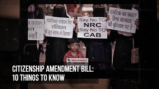 CAB in Parliament: 10 things we need to know about the Citizenship (Amendment) Bill