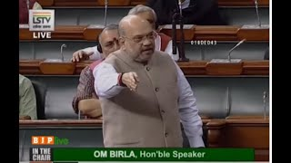 Home Minister Shri Amit Shah on the situation in Kashmir Vally, in Lok Sabha.