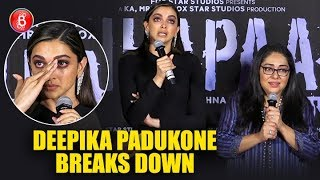 Deepika Padukone breaks down in tears at Chhapaak trailer launch