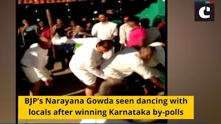 BJP's Narayana Gowda seen dancing with locals after winning Karnataka by-polls