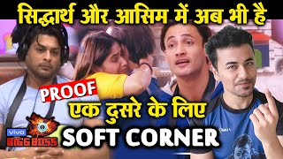 Bigg Boss 13 | Siddharth And Asim STILL HAS A SOFT CORNER For Each Other | Here's The Proof | BB 13