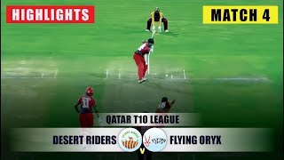 Highlights | Desert Riders vs Flying Oryx | Match 04 | Qatar T10 2019