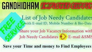GANDHIDHAM    EMPLOYEE SUPPLY   ! Post your Job Vacancy ! Recruitment Advertisement ! Job Informatio