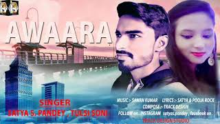 Awaara_Kaisi Hai Ye Duri_Satya S Pandey & Tulsi Soni_Pooja Rock