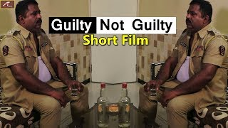 Guilty Or Not Guilty !! Short Film