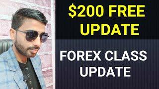 $200 FREE UPDATE & FOREX CLASS UPDATE || पैसा कमाने का आसान तरीका