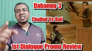 Dabangg 3 First Dialogue Promo Review Chulbul Vs Bali Fight