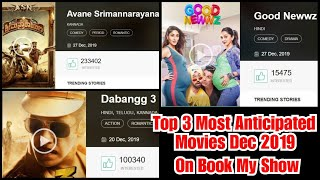 Avane Srimannarayana Vs Dabangg 3 Vs Good Newwz Are Top 3 Most Anticipated Movies December 2019