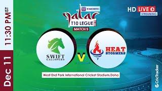 Qatar T10 Live Streaming : 9th Match Swift Gallopers vs Heat Stormers