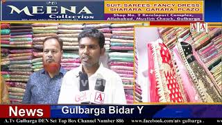 Meena Collection Ka iftetaha Muslim Chowk Gulbarga Par A.Tv News 11-12-2019