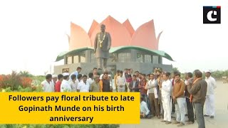 Followers pay floral tribute to late Gopinath Munde on his birth anniversary