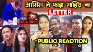 Bigg Boss 13 | Asim Riaz Destroys Mahira's Letter | PUBLIC REACTION | BB 13 Latest Video