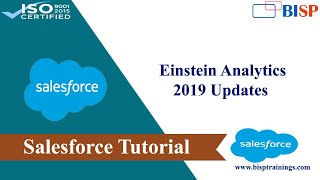 Einstein Analytics 2019 Updates| Salesforce einstein analytics Online training| BISP