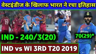 India vs Westindies 3rd T20 - India smashed 240-3, Virat Kohli 70 off 29,Rahul 91,Rohit 71