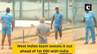 West Indies team sweats it out ahead of 1st ODI with India