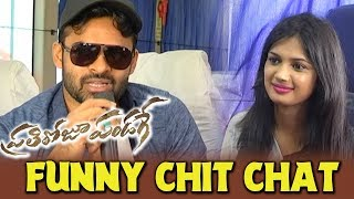 Sai Dharam Tej Hilarious Interview || Prathi Roju Pandage Bus Tour || Bhavani HD Movies