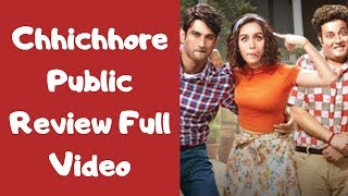 Chhichhore Public Review | First Day First Show | Sushant Singh Rajput, Shraddha Kapoor