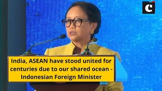 India, ASEAN have stood united for centuries due to our shared ocean - Indonesian Foreign Minister
