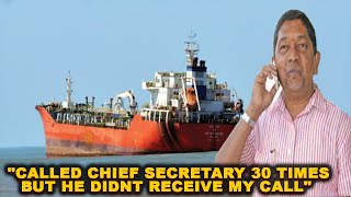 """Naphtha: """"Called Chief Secretary 30 Times But He Didnt Receive My Call"""": Milind Naik"""
