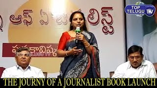 Kalvakuntla Kavithakka Launched Journey of Journalist Book | Telangana News | CM KCR | Top Telugu TV