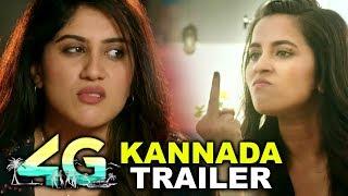 4G Kannada Trailer || Dhanya Balakrishna || Komalee Prasad || Siddhi Idnani || Tridha Choudhury