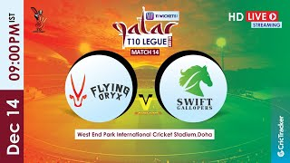 Qatar T10 Live Streaming : Match 14 Flying Oryx vs Swift Gallopers