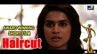 Short Film || Haircut || Latest Hindi Awarded Short  Movie