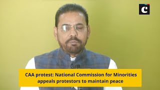 CAA protest: National Commission for Minorities appeals protestors to maintain peace