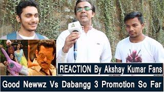 Dabangg 3 Vs Good Newwz Promotion So Far Reaction By Akshay Kumar Fans