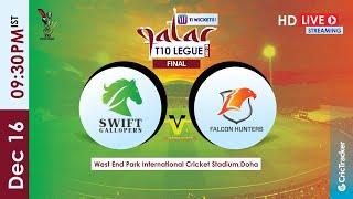 Qatar T10 Live Streaming : Final, Swift Gallopers vs Falcon Hunters