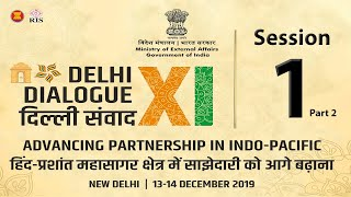 Session 1 - Ministerial Keynote Session | 11th Delhi Dialogue 2019