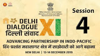 Session 4 - Industrial Revolution 4.0 and Indo-Pacific | 11th Delhi Dialogue 2019