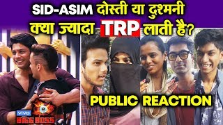 Bigg Boss 13 | Siddharth Vs Asim | Friendship Or Rivalry | TRP Booster | PUBLIC REACTION | BB 13