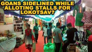 WATCH: Goans Sidelined While Alloting Stalls For Lokutsav?