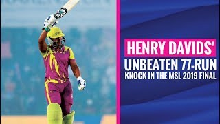 MSL 2019: Henry Davids' match-winning knock of 77* (41) vs Tshwane Spartans in the final