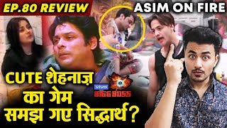 Bigg Boss 13 Review EP 80   Sidharth Shukla Understands Shehnaz's Game Plan   Asim Vs Gupta   BB 13