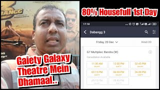 Dabangg 3 Advance Booking Update For Day 1 At Gaiety Galaxy Theatre
