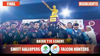 Highlights, Qatar T10 League 2019 Final: Falcon Hunters vs Swift Gallopers