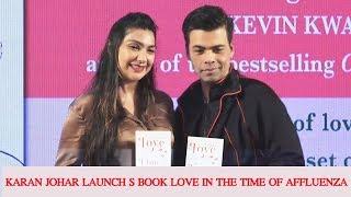 KARAN JOHAR LAUNCH SHUNALI KHULLAR SHROFF BOOK LOVE IN THE TIME OF AFFLUENZA