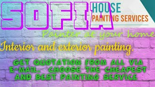 SOFIA         HOUSE PAINTING SERVICES 》Painter at your home ◇ near me ☆ Interior & Exterior ☆ Work◇♧