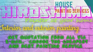 HIROSHIMA     HOUSE PAINTING SERVICES 》Painter at your home ◇ near me ☆ Interior & Exterior ☆ Work◇♧