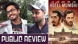 Hotel Mumbai Public Review | Hotel Mumbai Public Talk | Anupam Kher | Dev Patel