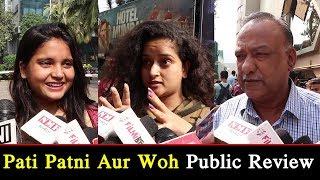 Pati Patni Aur Woh Public Reviews | Pati Patni Aur Woh Public Talk | Kartik Aaryan | Bhumi Pednekar