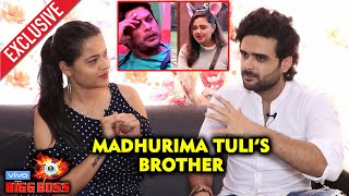 Bigg Boss 13 | Madhurima Tuli's Brother Exclusive Interview | Vishal, Siddharth, Asim, Paras