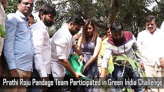 Prathi Roju Pandage Team Participated in Green India Challenge | Sai Dharam Tej | Raashi Khanna