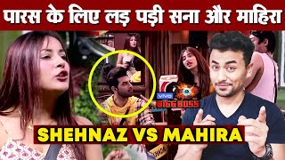 Bigg Boss 13 | Mahira And Shehnaz FIGHT For Paras | Siddharth Enjoys | BB 13 Video